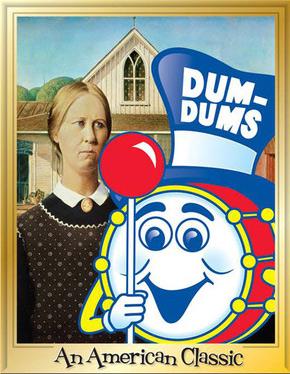 American Gothic and Dum Dum pops
